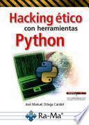 Hacking ético con herramientas Python