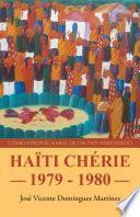 Haïti chérie, 1979-1980