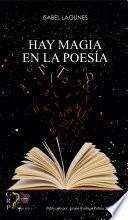 Hay magia en la poesía