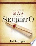 Hay mucho más sobre El secreto