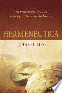 Hermenéutica: Introducción a la interpretación bíblica