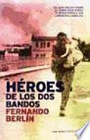 Héroes de los dos bandos
