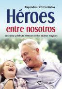 Héroes entre nosotros