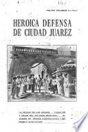 Heroica defensa de Ciudad Juárez