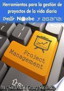 Herramientas para la gestión de proyectos de la vida diaria