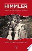 Himmler según la correspondencia con su esposa (1927-1945)