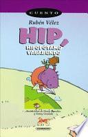 Hip, Hipopotamo Vagabundo