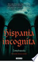 Hispania incognita
