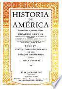 Historia de América: Textos constitucionales de los estados americanos. Indice general