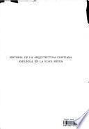 HISTORIA DE LA ARQUITECTURA CRISIANA ESPANOLA EN LA EDAD MEDIA