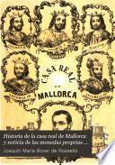 Historia de la casa real de Mallorca