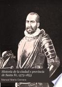 Historia de la ciudad y provincia de Santa Fe, 1573-1853