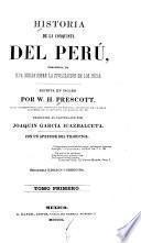 Historia de la conquista del Perú, precedida de una ojeada sobre la civilización de los Incas