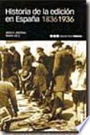 Historia de la edición en España, 1836-1936