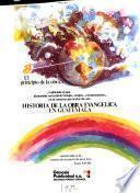 Historia de la iglesia evangélica en Guatemala