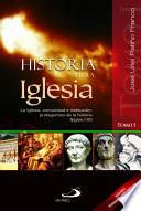 HISTORIA DE LA IGLESIA - I