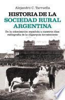 Historia de la sociedad rural argentina