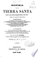 Historia de la Tierra Santa: (568, [2] p., [18] h. de lám.)