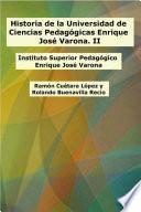 Historia de la Universidad de Ciencias Pedagógicas Enrique José Varona. II: Instituto Superior Pedagógico Enrique José Varona