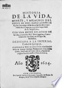 Historia de la vida, muerte y milagros del siervo de Dios Pedro Arbues de Epila