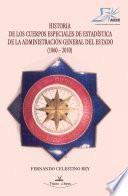 Historia de los cuerpos especiales de estadística de la administración general del estado