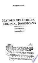 Historia del derecho colonial dominicano
