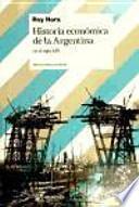 Historia económica de la Argentina en el siglo XIX