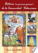 Historia (en primera persona) de la Comunidad Valenciana