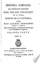 Historia fabulosa del ... caballero don Pelayo Infanzon de la Vega, Quixote de la Cantabria
