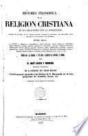 Historia filosófica de la religión cristiana en sus relaciones con la civilización