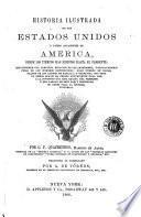 Historia ilustrada de los Estados Unidos y países adyacentes de América