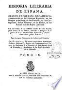 Historia literaria de España, desde su primera poblication hasta nuestros dias...