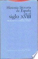 Historia literaria de España en el siglo XVIII