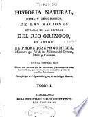 Historia natural, civil y geografica de las naciones situadas en las riveras del rio Orinoco