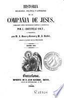 Historia religiosa, política y literaria de la Compañia de Jesus