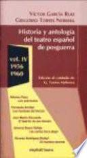 Historia y antología del teatro español de posguerra (1940-1975): 1956-1960