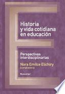 Historia y vida cotidiana en educación