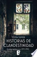 Historias de clandestinidad