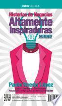 Historias de negocios altamente inspiradoras mujeres