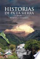 Historias de Pa' La Sierra