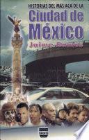 Historias del más acá de la ciudad de México