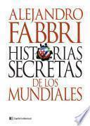 Historias secretas de los mundiales
