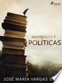 Históricas y políticas