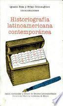 Historiografía latinoamericana contemporánea
