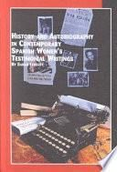 History and Autobiography in Contemporary Spanish Women's Testimonial Writings