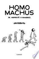 Homo machus