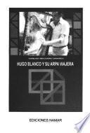 Hugo Blanco y su arpa viajera
