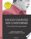 Hugo Chávez sin uniforme