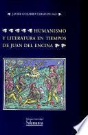 Humanismo y literatura en tiempos de Juan del Encina