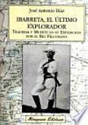 Ibarreta, el último explorador